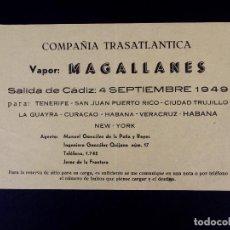 Líneas de navegación: VAPOR MAGALLANES 04.07.1949. COMPAÑÍA TRASATLÁNTICA. Lote 168738648