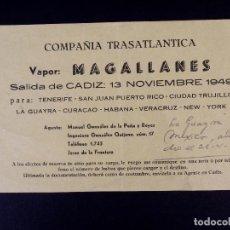 Líneas de navegación: VAPOR MAGALLANES 13.11.1949. COMPAÑÍA TRASATLÁNTICA. Lote 168739300