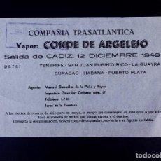 Líneas de navegación: VAPOR CONDE DE ARJELEJO 12.12.1949. COMPAÑÍA TRASATLÁNTICA. Lote 168739776