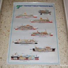 Líneas de navegación: COMPAÑIA TRASMEDITERRANEA: POSTER - CARTEL GRAN TAMAÑO (96X65): BUQUES DE LA FLOTA - AÑO 1981. Lote 168853452