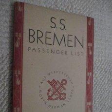 Líneas de navegación: TRASATLÁNTICO S.S. BREMEN, NORTH GERMAN LLOYD, LISTA DE PASAJEROS 1933 NUEVA YORK A BREMEN. Lote 169384168