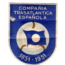 Líneas de navegación: COMPAÑIA TRASATLANTICA ESPAÑOLA TIQUET 9,5 X 7,5 CMS APROX AÑOS 50. Lote 170984427