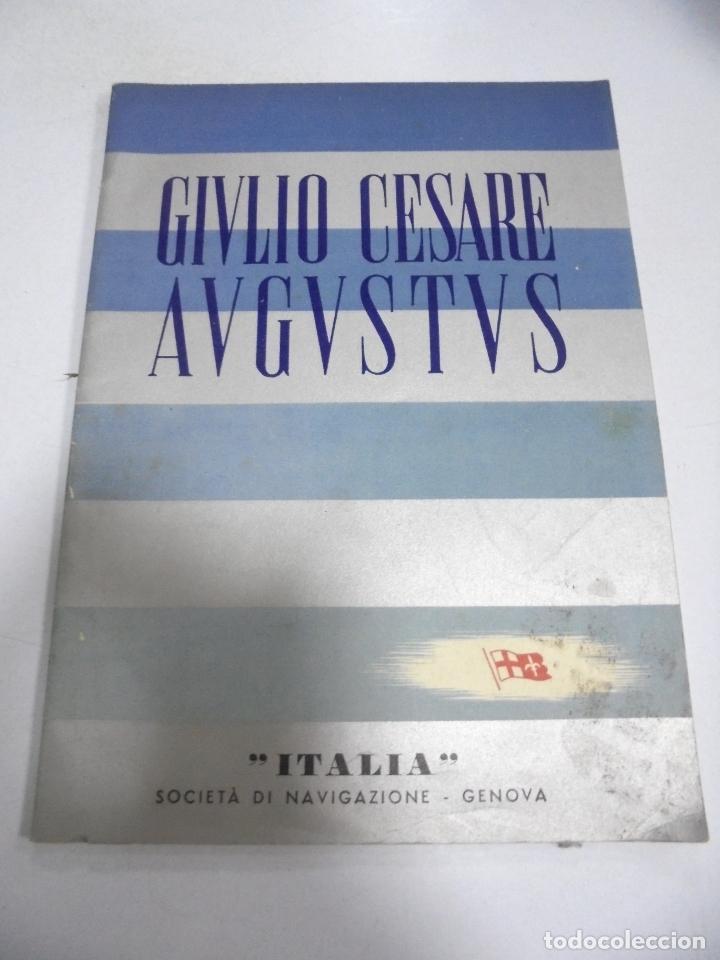 FOLLETO PUBLICITARIO. GIVLIO CESARE AUGUSTUS. ITALIA. VER INTERIOR. DIBUJOS DEL BARCO (Coleccionismo - Líneas de Navegación)