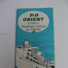 Líneas de navegación: PR-1271. P&O. ORIENT LINES. PASSENGER SAILINGS FOR 1962-63. JUNE 1962.. Lote 175040752