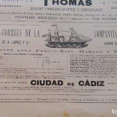 Líneas de navegación: VAPOR-CORREOS COMPAÑIA TRASATLANTICA VAPOR CIUDAD DE CADIZ HOJA AÑO 1882 (EN CATALAN) ORIGINAL. Lote 176186215