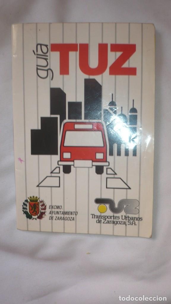 GUIA AÑO 1988 DE TUZSA; TRANSPORTES URBANOS DE ZARAGOZA (Coleccionismo - Líneas de Navegación)