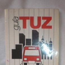 Líneas de navegación: GUIA AÑO 1988 DE TUZSA; TRANSPORTES URBANOS DE ZARAGOZA. Lote 176823320