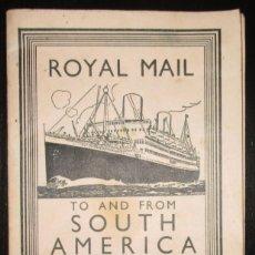 Líneas de navegación: FOLLETO DE LOS CRUCEROS ROYAL MAIL LINES A SUDAMÉRICA PARA CORREO Y PASAJE. GIJÓN, 1935.. Lote 178088134