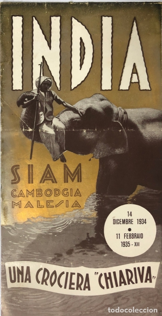 COMPAÑOA CHIARIVA. CRUCERO DE ITALIA 1934. SIAM. CAMBOYA. MALASIA. INDIA. (Coleccionismo - Líneas de Navegación)