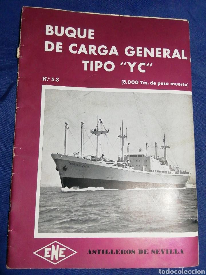 1958. CATÁLOGO DEL BUQUE DE CARGA GENERAL TIPO YC. ENORME PLANO. EMPRESA NACIONAL ELCANO. SEVILLA (Coleccionismo - Líneas de Navegación)