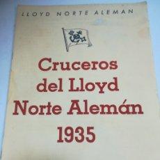 Líneas de navegación: LLOYD NORTE ALEMAN. CRUCEROS DEL LLOYD NORTE ALEMAN. 1935. ITINERARIOS DE LOS DIFERENTES CRUCEROS. Lote 181443260