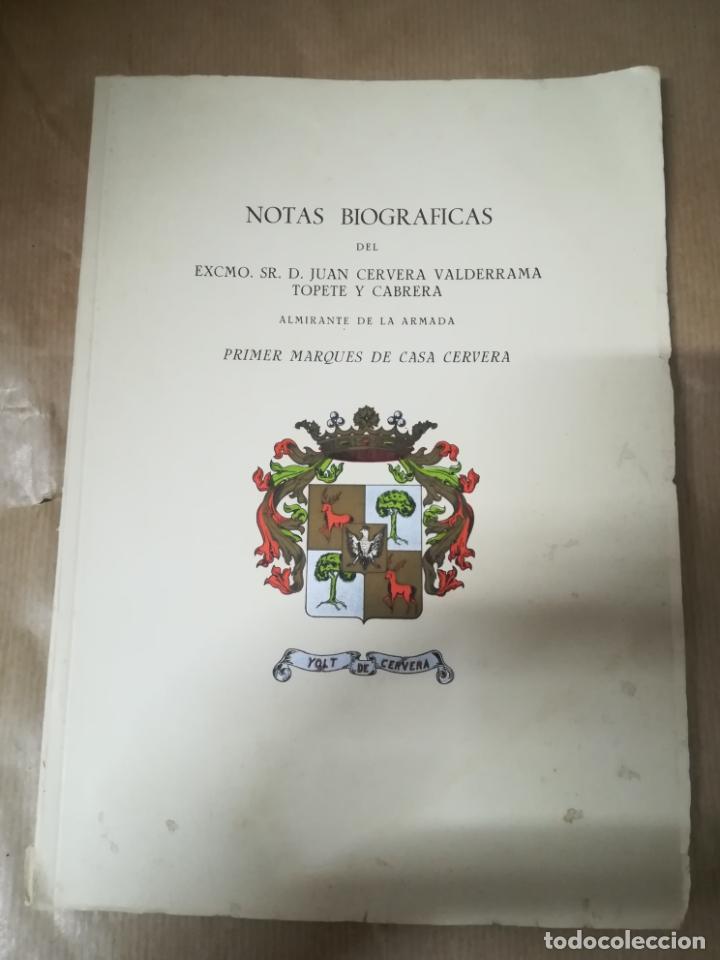 NOTAS BIOGRAFICAS DE JUAN CERVERA VALDERRAMA TOPETE Y CABRERA. 1º MARQUES CASA CERVERA. 1961 (Coleccionismo - Líneas de Navegación)