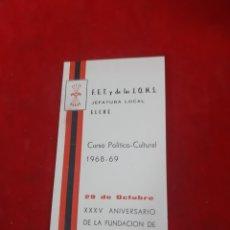 Linee di navigazione: FALANGE ESPAÑOLA Y DE LA JONS ELCHE CURSO POLÍTICO CULTURAL 1968-69. Lote 185117913