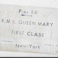 Líneas de navegación: PR-1420. ETIQUETA EMBARQUE R.MS.S QUEEN MARY. FIRST CLASS. NEW YORK.. Lote 190226016