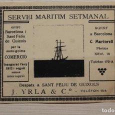 Líneas de navegación: J.YRLA Y CÍA, SANT FELIU DE GUIXOLS Y BARCELONA, SERVEI MARÍTIM SETMANAL, 10X8 CM. Lote 194195411