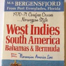 Líneas de navegación: PR-1689. M.S. BERGENSFJORD. NORWEGIAN AMERICA LINE. 1970-71 CAREFREE CRUISES.. Lote 194618793