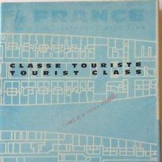 Líneas de navegación: PR-1690.SS FRANCE. LE PLUS LONG PAQUEBOT DU MONDE. FRENCH LINE. AÑO 1962.. Lote 194619725