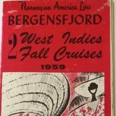 Líneas de navegación: PR-1697. MOTOR LINER BERGENSFJ0RD. NORWEGIAN AMERICA LINE. WEST INDIES FALL CRUISES. AÑO 1959. Lote 194644623