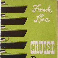 Líneas de navegación: PR-1700. S.S. ILE DE FRANCE/S.S. FLANDRE/S.S.ANTILLES. CRUISE PLAN WINTER 1953-1954. FRENCH LINE.. Lote 194645282