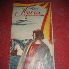 Líneas de navegación: FOLLETO IBERIA LINEAS AEREAS ESPAÑOLAS HORARIOS TARIFAS AÑOS 50 DESPLEGABLE. Lote 194689617