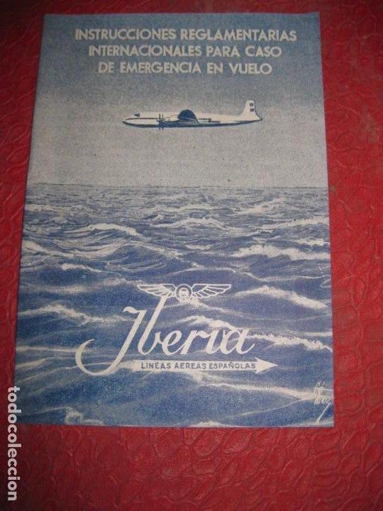IBERIA LINEAS AEREAS ESPAÑOLAS INSTRUCCIONES REGLAMENTARIAS PARA EMERGENCIAS EN VUELO AÑOS 50 (Coleccionismo - Líneas de Navegación)