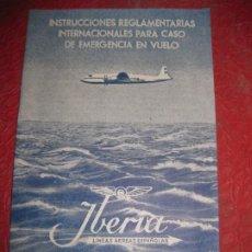 Líneas de navegación: IBERIA LINEAS AEREAS ESPAÑOLAS INSTRUCCIONES REGLAMENTARIAS PARA EMERGENCIAS EN VUELO AÑOS 50. Lote 194689680