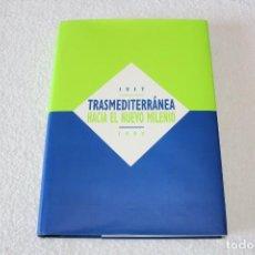 Líneas de navegación: TRASMEDITERRANEA, 1917-1997 HACIA EL NUEVO MILENIO. MARINO GOMEZ SANTOS - 1ª EDICIÓN 1997. Lote 194954678