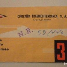 Líneas de navegación: ANTIGUO BILLETE COMPAÑIA TRASMEDITERRANEA.3ª CLASE. 1970?. Lote 195029005