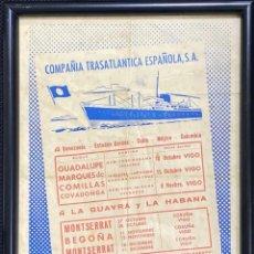 Líneas de navegación: CARTEL ENMARCADO DE LA COMPAÑIA TRASATLANTICA ESPAÑOLA S.A. LA GUAYRA Y LA HABANA. VER FOTOS.. Lote 196751693