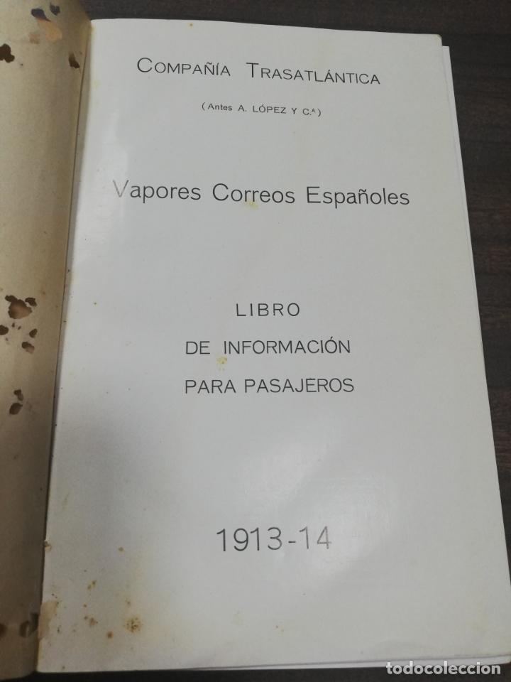 Líneas de navegación: COMPAÑIA TRASATLANTICA. VAPORES CORREOS ESPAÑOLES. LIBRO DE INFORMACION PARA PASAJEROS. 1913-14. - Foto 4 - 196863140