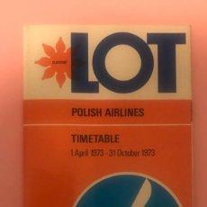 Linhas de navegação: HORARIOS TIMETABLE 1973 LOT POLISH AIRLINES - LINEAS AEREAS. Lote 197628762