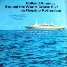 Linhas de navegação: PR-1853. SS ROTTERDAM HOLLAND AMERICA AROUND THE WORLD CRUISE 1971. 89 DAYS FROM NEW YORK.. Lote 198065152