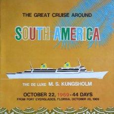 Linhas de navegação: PR-1857. MS KUNGSHOLM. SWEDISH AMERICAN LINE. AÑO 1969. CRUISE AROUND SOUTH AMERICA.. Lote 198066941