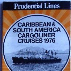 Linhas de navegação: PR-1877. PRUDENTIAL LINES. CARIBBEAN & SOUTH AMERICA CARGOLINER CRUISES 1976, 8 BARCOS.. Lote 198558156