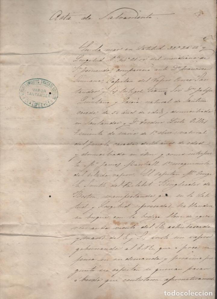 ACTA DE SALVAMENTO- VAPOR SANTANDER- EN LA MAR LATITUD LOMGITUD DE SAN FERNANDO.-19 MAYO 1881, LEER (Coleccionismo - Líneas de Navegación)