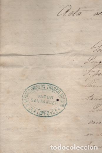 Líneas de navegación: ACTA DE SALVAMENTO- VAPOR SANTANDER- EN LA MAR LATITUD LOMGITUD DE SAN FERNANDO.-19 MAYO 1881, LEER - Foto 2 - 204073062