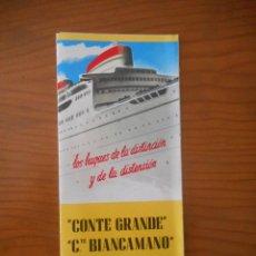 Líneas de navegación: ITALIA SOCIETÁ DE NAVIGAZIONE. GÉNOVA. CONTE GRANDE - CONTE BIANCAMANO. FOLLETO INFORMACIÓN ESPAÑOL. Lote 208078043