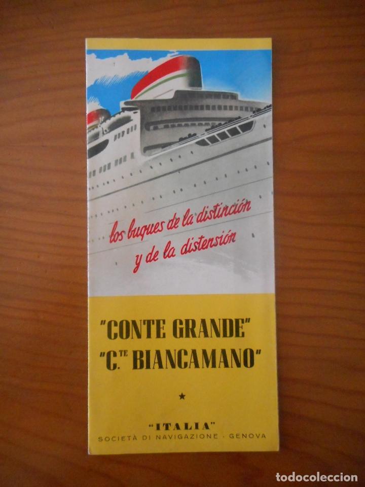 ITALIA SOCIETÁ DE NAVIGAZIONE. GÉNOVA. CONTE GRANDE - CONTE BIANCAMANO. FOLLETO INFORMACIÓN ESPAÑOL (Coleccionismo - Líneas de Navegación)