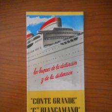 Líneas de navegación: ITALIA SOCIETÁ DE NAVIGAZIONE. GÉNOVA. CONTE GRANDE - CONTE BIANCAMANO. FOLLETO INFORMACIÓN ESPAÑOL. Lote 208078203