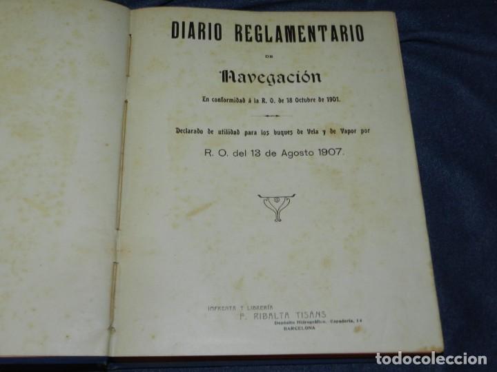 Líneas de navegación: (MF) DIARIO DE NAVEGACION DECLARADO DE UTILIDAD 13 DE AGOSTO 1907, MARINA MERCANTE 1909 - Foto 2 - 210215806