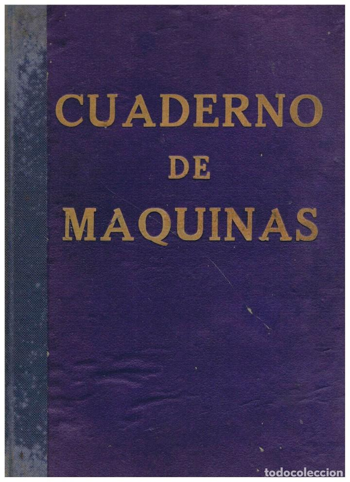 CUADERNO DE MAQUINAS DEL VAPOR MAR CARIBE EXPEDIDOS POR COMANDANCIA DE MARINA DE SAN SEBASTIAN 1960 (Coleccionismo - Líneas de Navegación)
