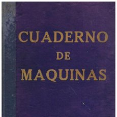 Líneas de navegación: CUADERNO DE MAQUINAS DEL VAPOR MAR CARIBE EXPEDIDOS POR COMANDANCIA DE MARINA DE SAN SEBASTIAN 1960. Lote 212541126