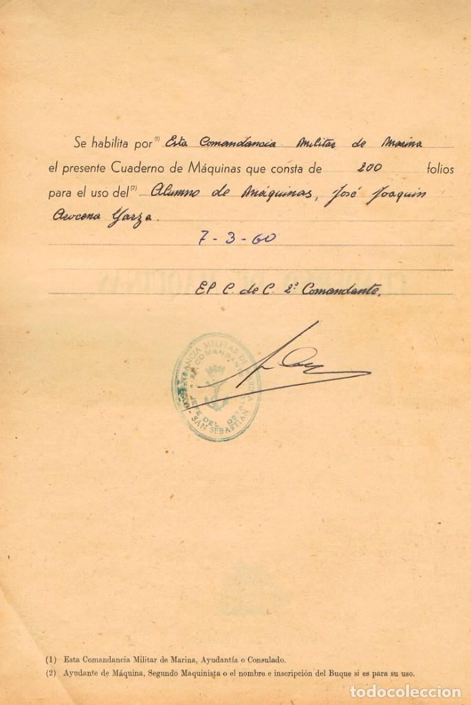 Líneas de navegación: CUADERNO DE MAQUINAS DEL VAPOR MAR CARIBE EXPEDIDOS POR COMANDANCIA DE MARINA DE SAN SEBASTIAN 1960 - Foto 3 - 212541126