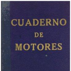 Líneas de navegación: CUADERNO DE MOTORES DEL VAPOR MAR CARIBE EXPEDIDOS POR COMANDANCIA DE MARINA DE SAN SEBASTIAN EN1964. Lote 212542487
