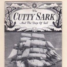 Líneas de navegación: THE CUTTY SARK AND THE DAYS OF SAIL. Lote 214138158
