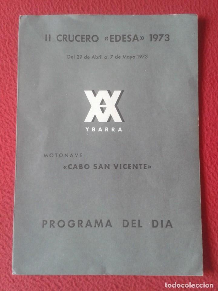 DÍPTICO PROGRAMA II CRUCERO EDESA 1973 XX YBARRA MOTONAVE CABO SAN VICENTE VIAJES ECUADOR BARCELONA. (Coleccionismo - Líneas de Navegación)
