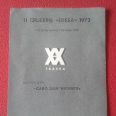 Líneas de navegación: DÍPTICO PROGRAMA II CRUCERO EDESA 1973 XX YBARRA MOTONAVE CABO SAN VICENTE VIAJES ECUADOR BARCELONA.. Lote 218994590