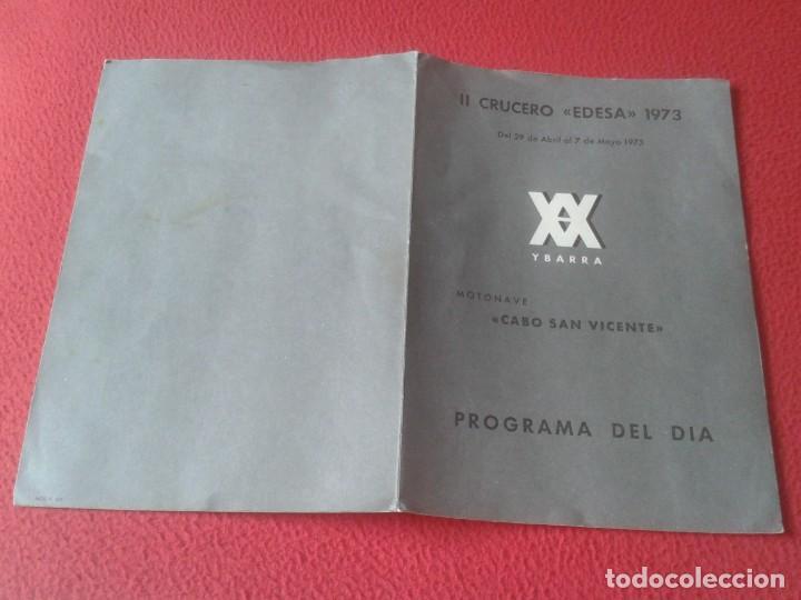 Líneas de navegación: DÍPTICO PROGRAMA II CRUCERO EDESA 1973 XX YBARRA MOTONAVE CABO SAN VICENTE VIAJES ECUADOR BARCELONA. - Foto 3 - 218994590