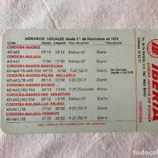 Líneas de navegación: IBERIA LINEAS AEREAS CALENDARIO HORARIOS LOCALES DESDE CÓRDOBA DISTINTAS CIUDADES Y VICEVERSA 1972. Lote 219342130