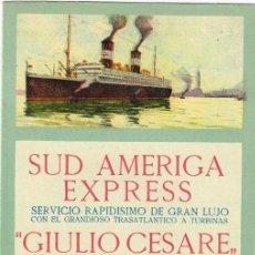 "Linee di navigazione: 1923 SUD AMERICA EXPRESS ""GIULIO CESARE"" SERVICIO RAPIDÍSIMO DE GRAN LUJO ""VAPOR A TURBINAS"". Lote 220888688"